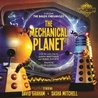 The Mechanical Planet (A Tale From The Dalek Chronicles)