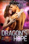Dragon's Hope (Red Planet Dragons of Tajss, #4)