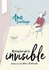 Retratos de lo invisible by Ane Santiago