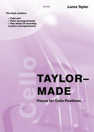 Taylor-Made Pieces for Cello Positions (Cello and Piano/CD)