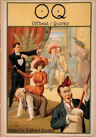 Offbeat/Quirky (Journal of Experimental Fiction Volume 73)