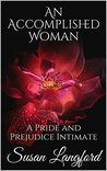 An Accomplished Woman: A Pride and Prejudice Intimate (To Tempt Me #2)