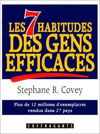 Les 7 Habitudes Des Gens Efficaces [With Book]