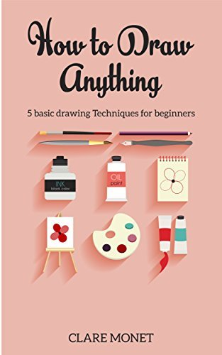 Hоw tо Draw Anything: Basic drawing techniques for Beginners