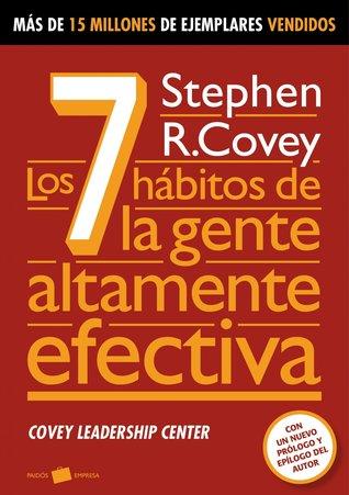 Los 7 hábitos de la gentes altamente efectiva