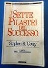 Download I Sette Pilastri Del Successo: L'arte Della Leadership