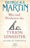 Witz und Weisheiten des Tyrion Lennister by George R.R. Martin