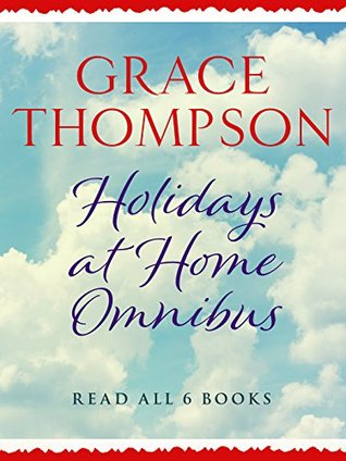 Holidays at Home Omnibus: Read All 6 Books in the Classic Saga Series