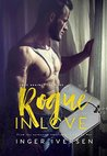 Rogue In Love: Thea and Lex (Love Against the Odds #1)