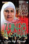 Zainab Al-Ghazali by Shafie Abd. Rahman