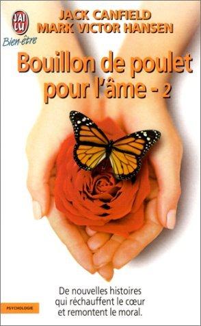 Ebook Bouillon de poulet pour l'âme, tome 2 by Jack Canfield PDF!