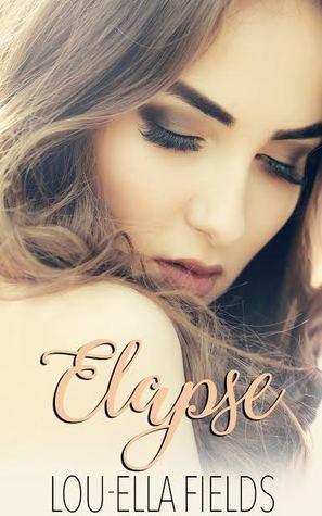 Elapse (The Expiration Duet, #1)
