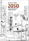 2050: A Post-Apocalyptic Murder Mystery
