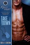 Take Down (Men Out of Uniform, #3)