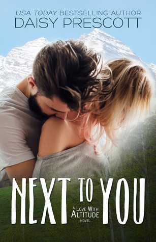 Next to You (Love with Altitude #1)