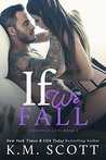 If We Fall (Corrupted Love Book 3)