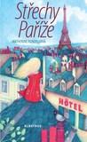 Střechy Paříže by Katherine Rundell