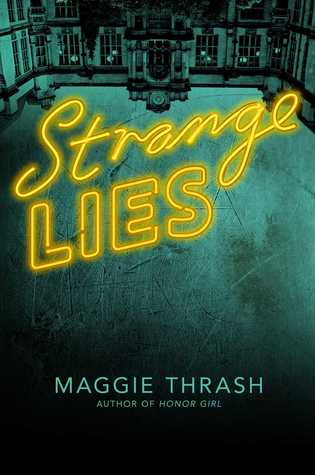 Strange Lies (Strange Truth, #2)