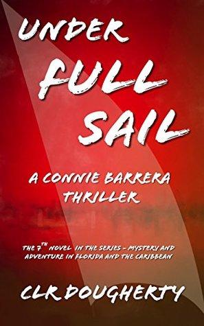 Under Full Sail (Connie Barrera #7)
