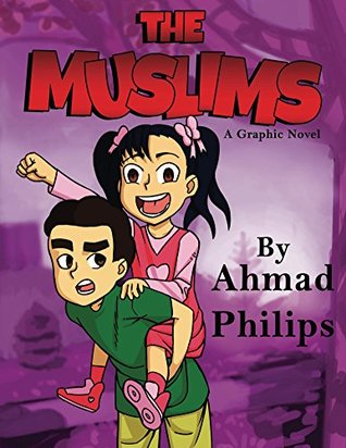 The Muslims by Ahmad Philips