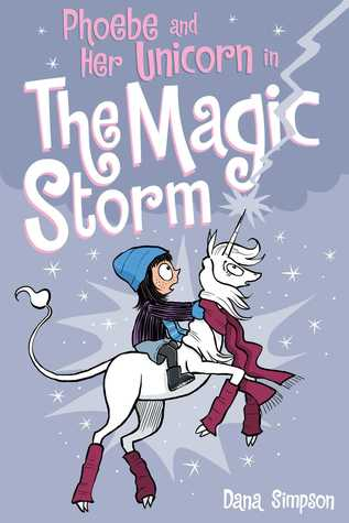 Phoebe and Her Unicorn in the Magic Storm (Phoebe and Her Unicorn, #6)