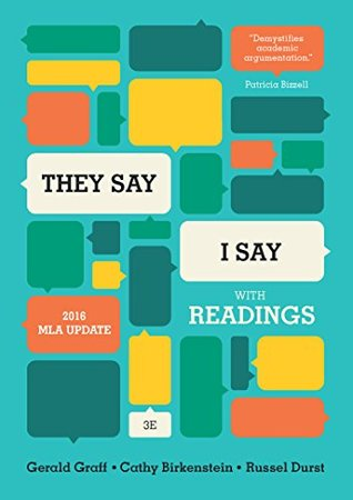"""They Say / I Say"": The Moves That Matter in Academic Writing, with Readings"