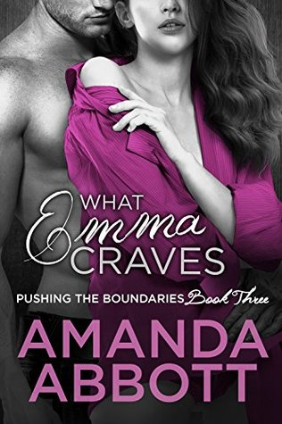 What Emma Craves(Pushing the Boundaries 3)