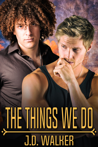 Short Story Review: The Things We Do by J.D. Walker