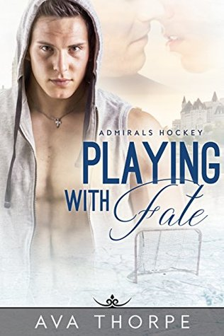 Playing With Fate(Admirals Hockey 1)