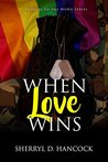 When Love Wins (WeHo #0)