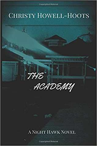 The Academy by Christy Howell-Hoots