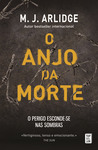 O Anjo da Morte by M.J. Arlidge
