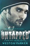 Untapped by Weston Parker