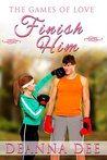 Finish Him (The Games of Love, #3)