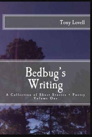 Bedbug's Writing by Tony Lovell