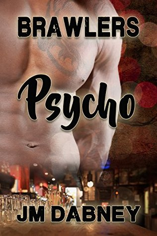 Book Review: Psycho by JM Dabney