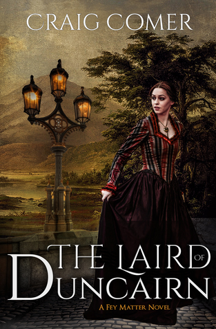 The Laird of Duncairn (Fey Matter, 1)