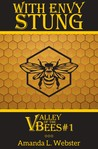 With Envy Stung by Amanda L. Webster