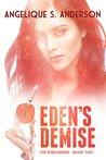 Eden's Demise