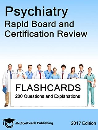 Psychiatry: Rapid Board and Certification Review