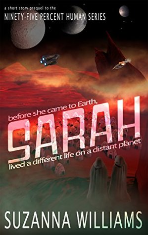 sarah-a-short-story-prequel-in-the-ninety-five-percent-human-series