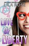 Love of Liberty (Trinity Love, #2)