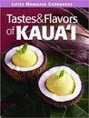 Tastes & Flavors of Kaua'i
