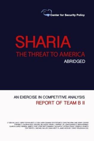 Shariah: The Threat to America: Abridged