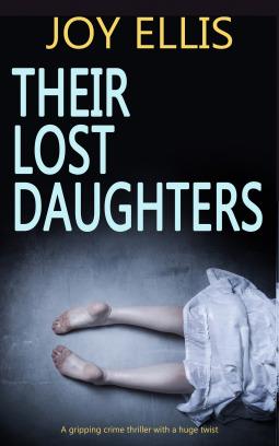 Their Lost Daughters by Joy Ellis
