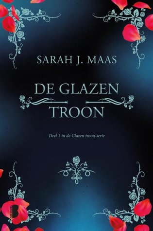 De glazen troon by Sarah J. Maas