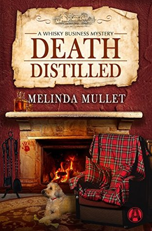 book cover: Death Distilled by Melinda Mullet