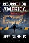 Resurrection America by Jeff Gunhus