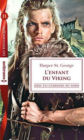 L'enfant du Viking (Les guerriers du Nord t. 2)