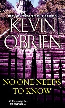 Ebook No One Needs To Know by Kevin O'Brien TXT!